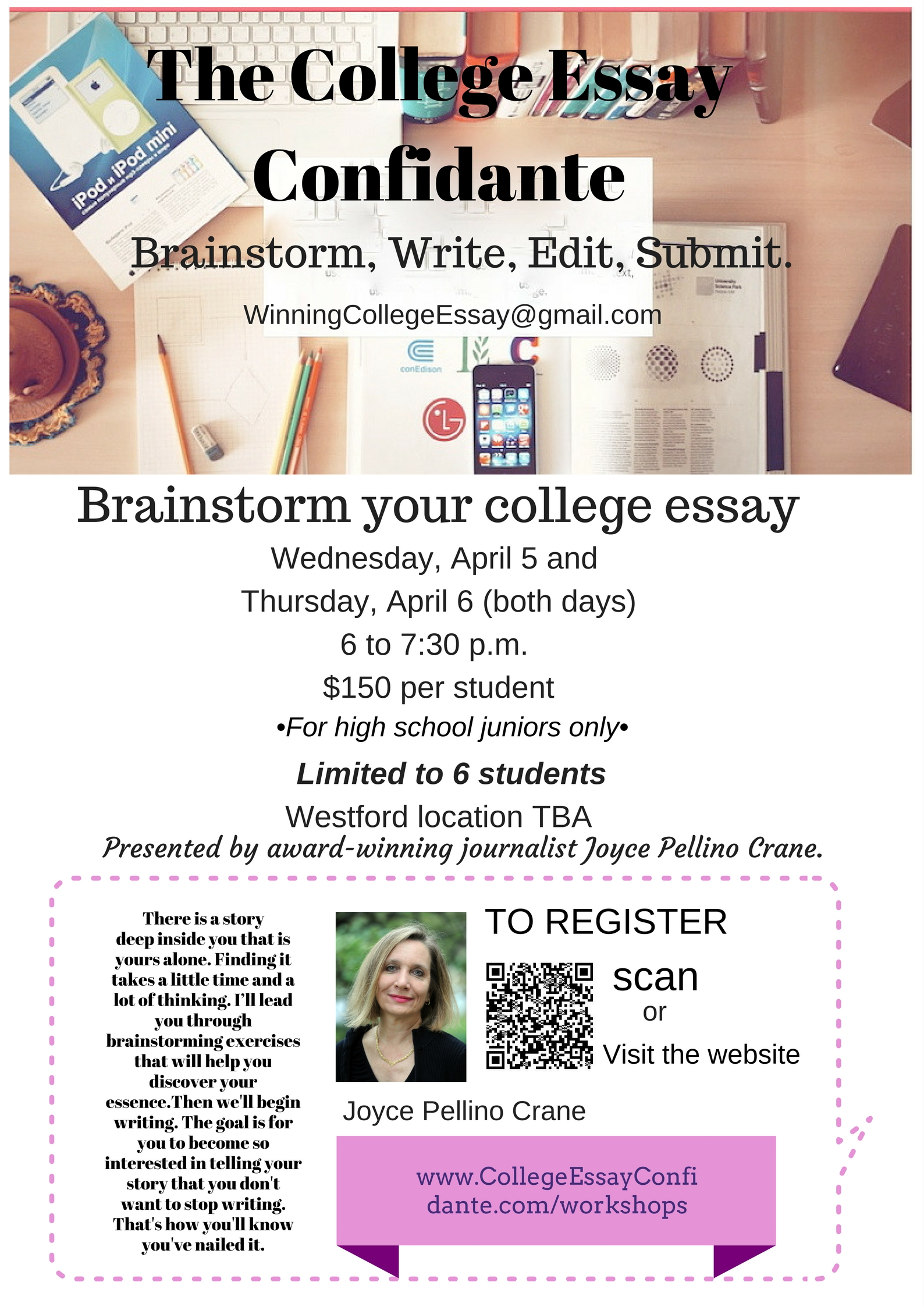 the college essay confidante help your college application brainstorm your college essay workshop 5 and 6 register now
